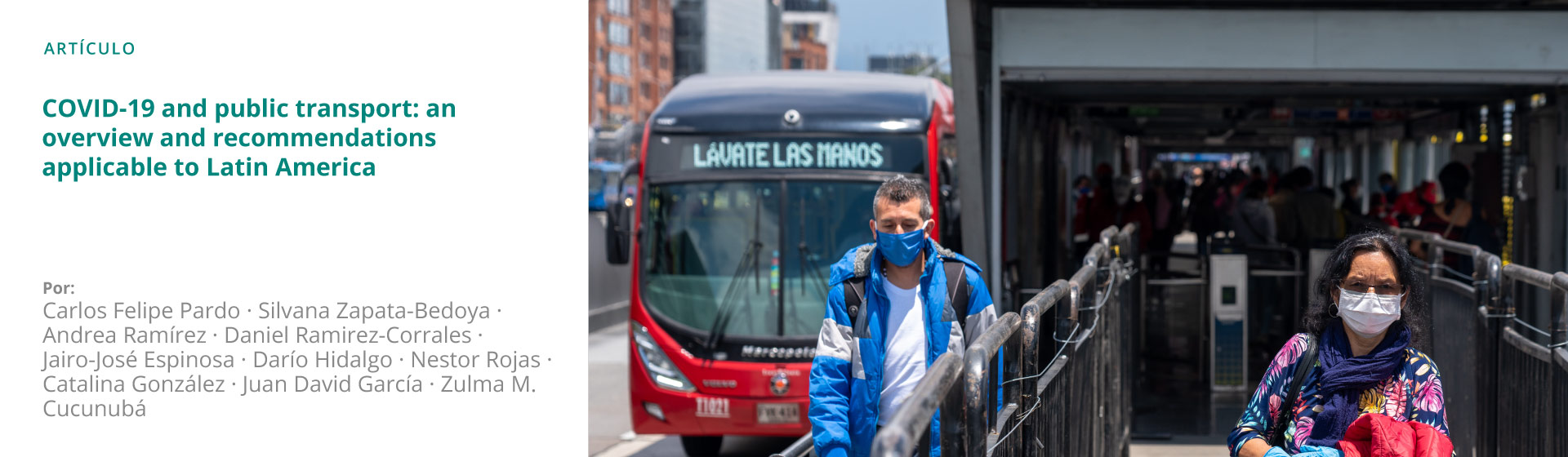 COVID-19 AND PUBLIC TRANSPORT: AN OVERVIEW AND RECOMMENDATIONS APPLICABLE TO LATIN AMERICA