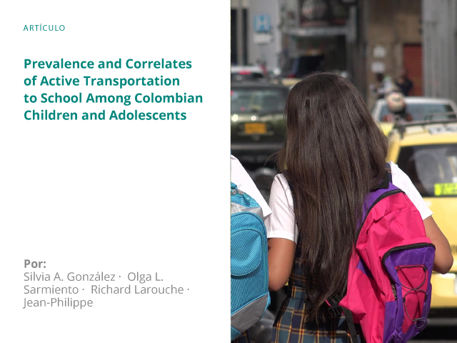 Prevalence and Correlates of Active Transportation to School Among Colombian Children and Adolescents
