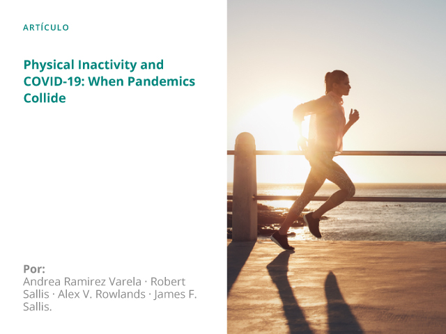 Physical Inactivity and COVID-19: When Pandemics Collide