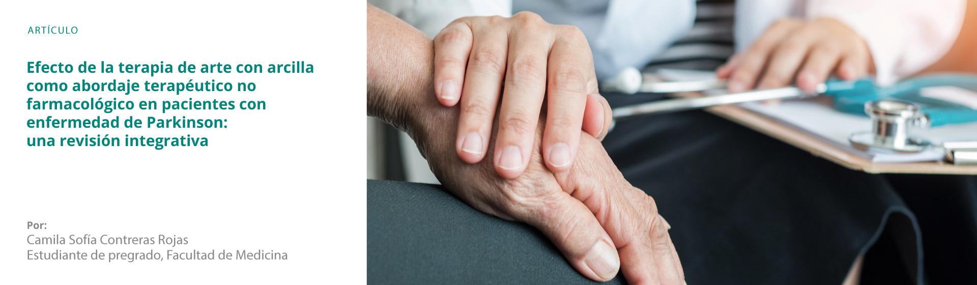 Efecto de la terapia de arte con arcilla como abordaje terapéutico no farmacológico en pacientes con enfermedad de Parkinson: una revisión integrativa