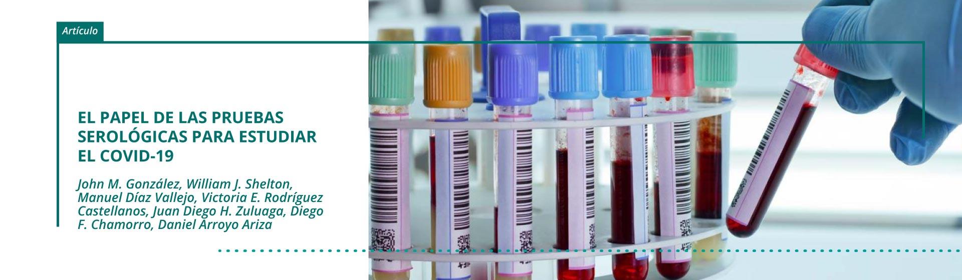 El papel de las pruebas serológicas para estudiar el COVID-19