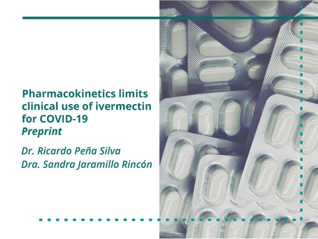 Limitaciones farmacocinética para el uso clínico de Ivermectina para el COVID-19