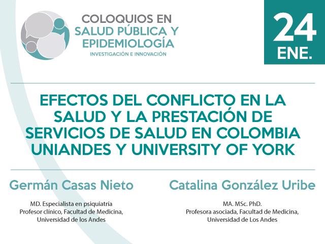 Efectos del Conflicto en la salud y la prestación de servicios de salud en Colombia