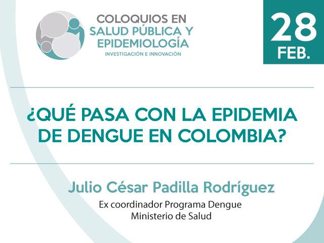 ¿Qué pasa con la Epidemia de Dengue en Colombia?