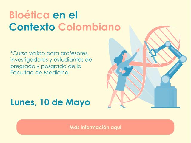 Bioética en el Contexto Colombiano