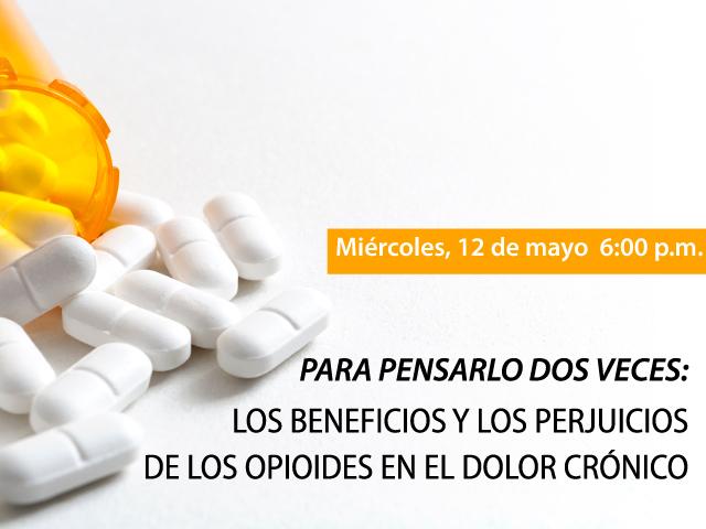 Los beneficios y los perjuicios de las opiodes en el dolor crónico