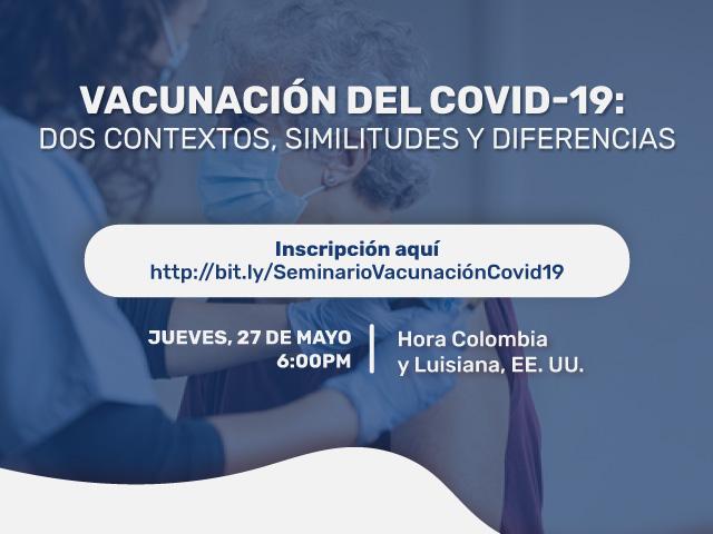 Vacunación del COVID-19: Dos contextos, similitudes y diferencias