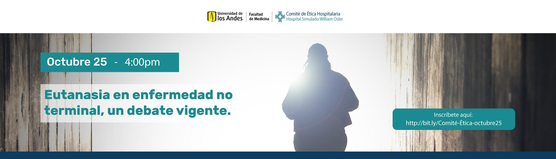 Eutanasia en enfermedad no terminal, un debate vigente.