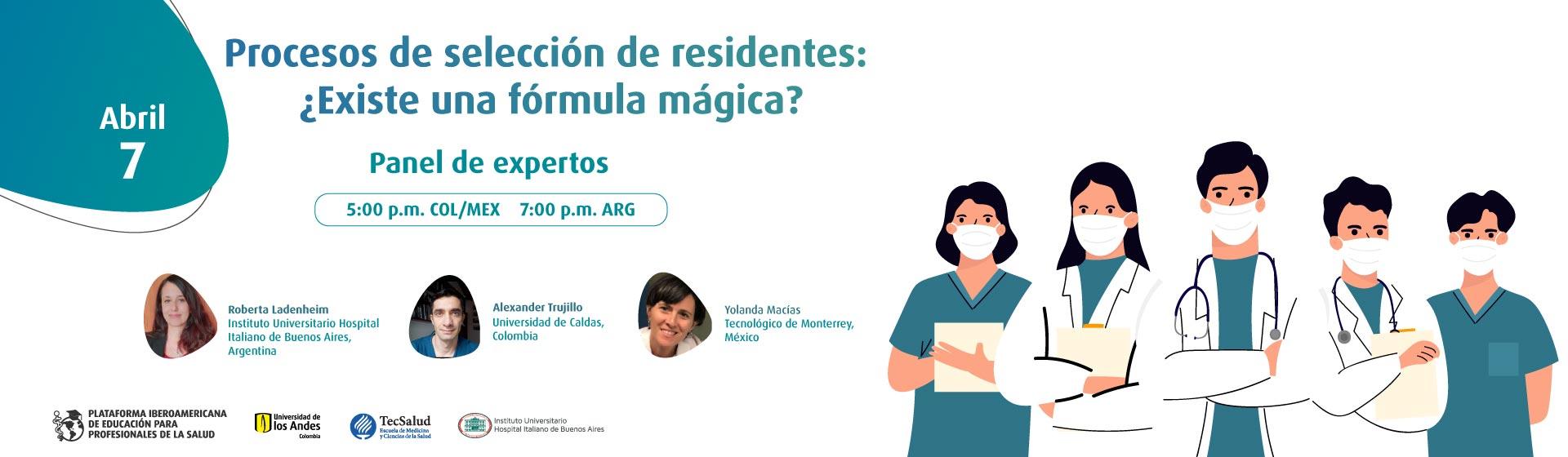 Procesos de selección de residentes: ¿Existe una fórmula mágica?