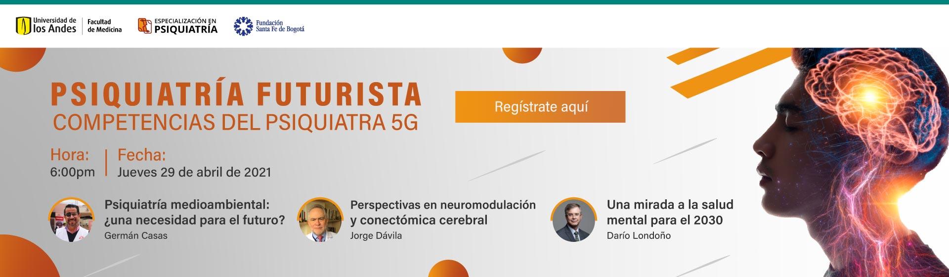 Psiquiatría Futurista: competencias del Psiquiatra 5G