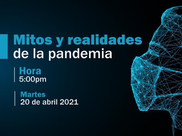 Mitos y realidades de la pandemia
