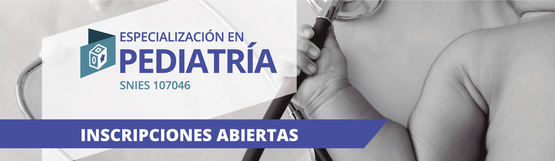 Especialización en Pediatría- Inscripciones Abiertas