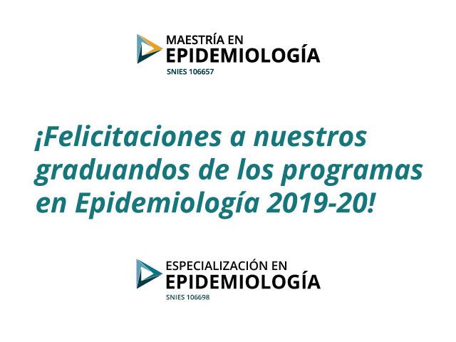 Primer cohorte de los posgrados en Epidemiología