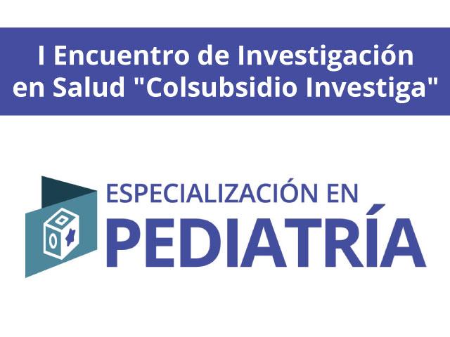 """I Encuentro de Investigación en Salud """"Colsubsidio Investiga"""""""