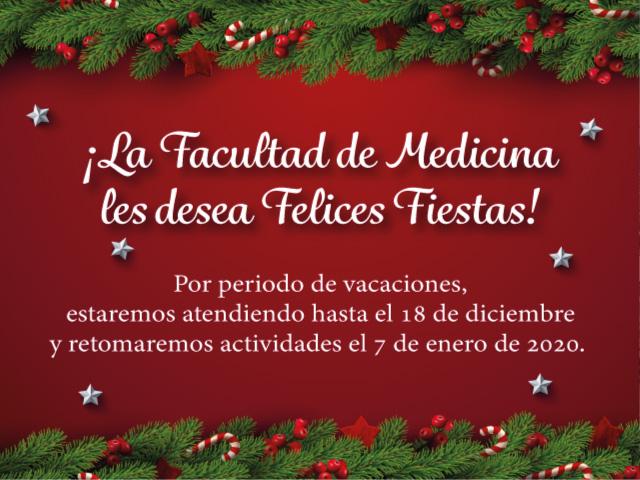 La Facultad de Medicina les desea Felices Fiestas