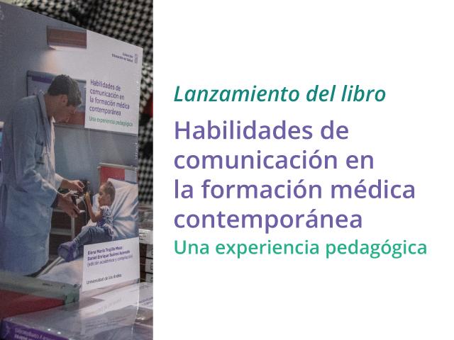 """Lanzamiento del libro """"Habilidades de comunicación en la formación médica contemporánea"""""""