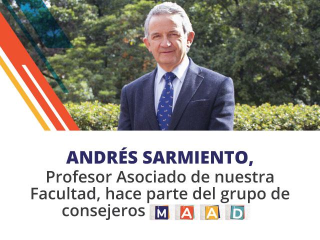 Andrés Sarmiento, Consejero MAAD