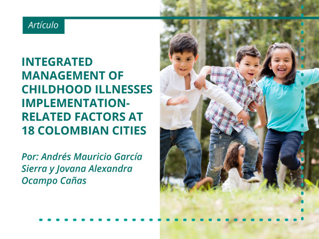 Integrated Management of Childhood Illnesses implementation-related factors at 18 Colombian cities
