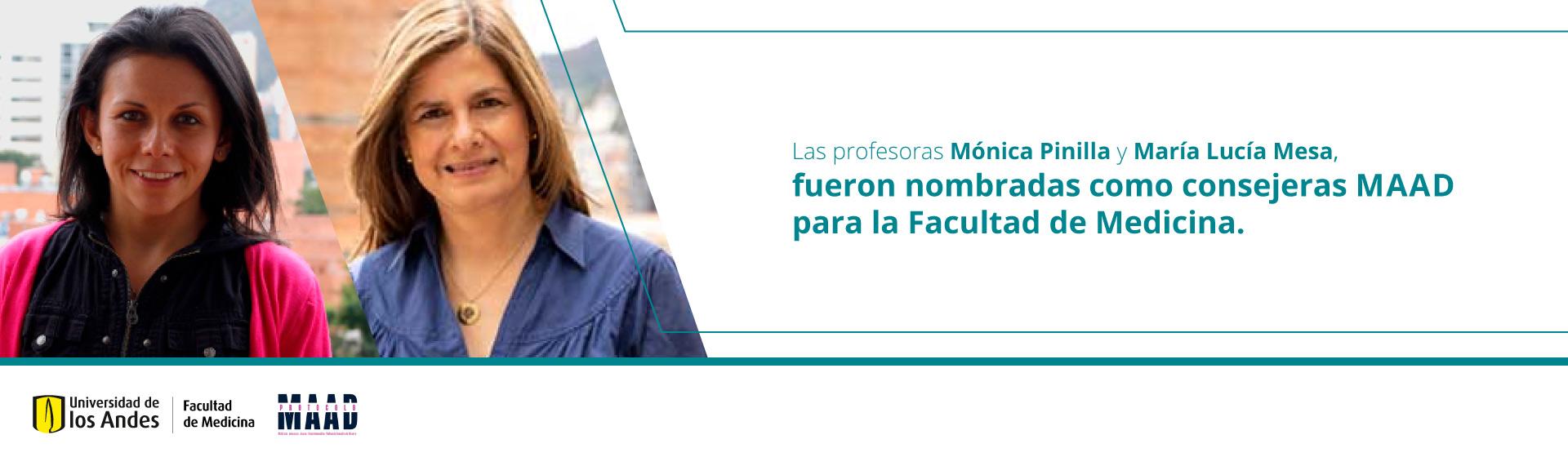 Mónica Pinilla y María Lucía Mesa - Consejeras MAAD