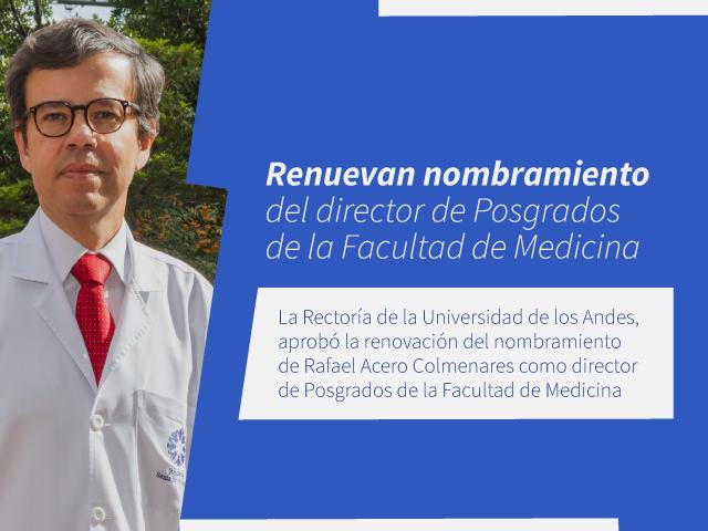 Renuevan nombramiento del director de Posgrados de la Facultad de Medicina