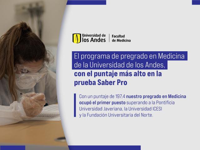 El programa de pregrado en Medicina de la Universidad de los Andes, con el puntaje más alto en la prueba Saber Pro