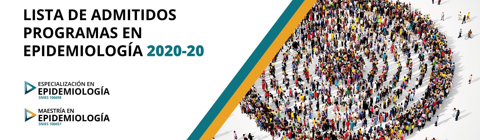 Admitidos a los programas de Posgrados en Epidemiología 2020-20